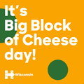 Big Block of Cheese Day 14543715 1280166108682750 253730794781283117 o.png