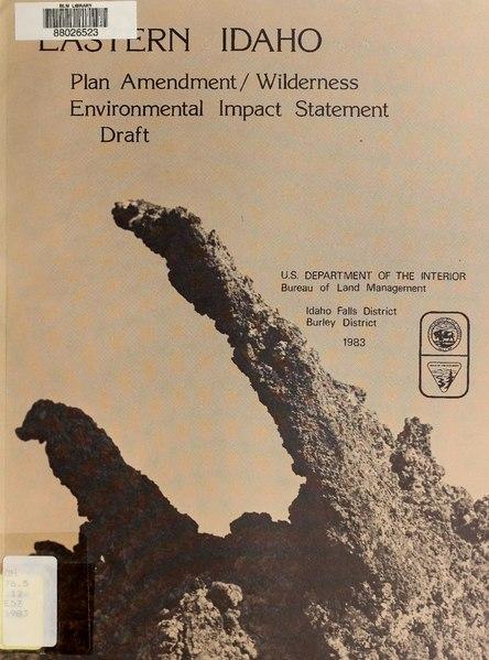 File:Eastern Idaho wilderness draft environmental impact statement and plan amendment - Bannock, Caribou, Bingham, Butte, Bonneville Counties, State of Idaho (IA easternidahowild00unit).pdf