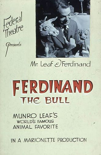 Munro Leaf - Munfo Leaf on the poster for the Federal Theatre Project marionette production of Ferdinand the Bull (1937)