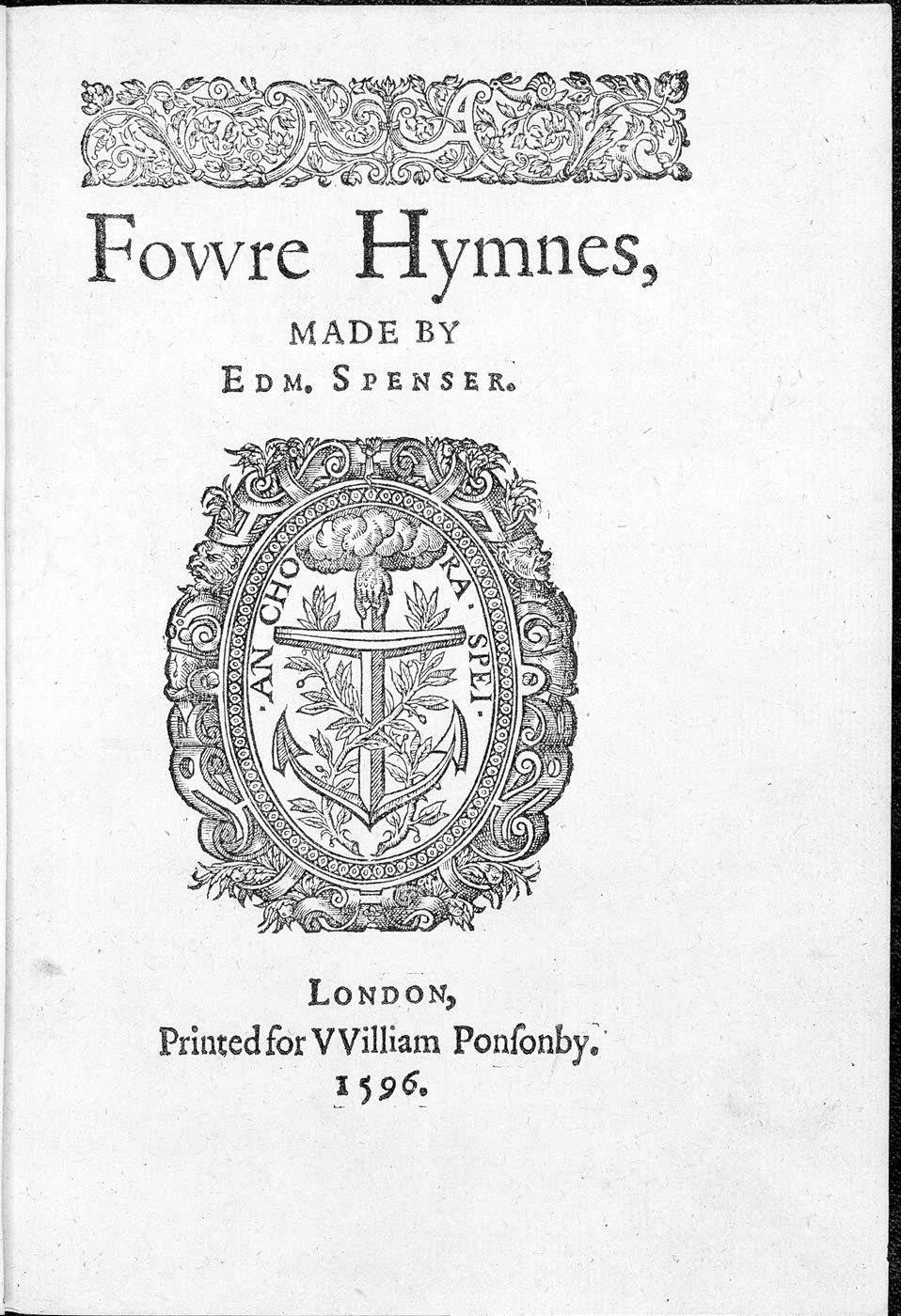 Fowre Hymnes by Edmund Spenser 1596