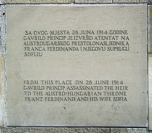 Latin Bridge - A plaque commemorating the location of the Sarajevo assassination (image taken in 2009). The tone of language used is different than the Yugoslav-era one.