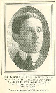 Eben Byers Industrialist, amateur golfer