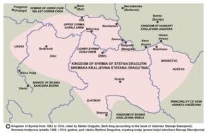 Realm of Stefan Dragutin - Kingdom of Syrmia of Stefan Dragutin with borders that are including Upper Syrmia (according to Serbian historian Stanoje Stanojević)