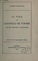 anónimo: La vida de Lazarillo de Tormes y de sus fortunas y adversidades