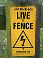 Live Fence Sign - geograph.org.uk - 376908.jpg