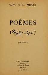 Oscar Venceslas de Lubicz-Milosz: Poèmes 1895-1927