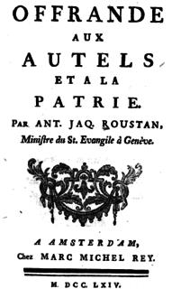 Antoine-Jacques Roustan Genevan philosopher and pastor