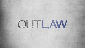 Outlaw (TV series) - Image: Outlaw 2010 Intertitle