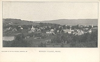 Monson, Maine - Monson Village, about 1905
