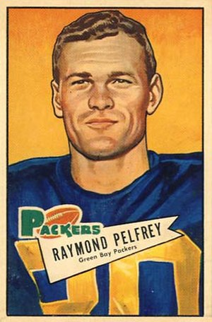 Ray Pelfrey - Pelfrey on a 1952 Bowman football card