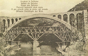 Solkan Bridge - The Solkan Bridge (the photograph is from 1906) originally had five sub-arches.