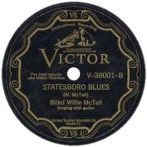 "Blind Willie McTell - Label of ""Statesboro Blues"", one of McTell's most notable works"