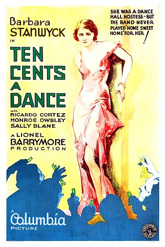 Taxi dancer - Poster for the film Ten Cents a Dance (1931) with Barbara Stanwyck as a taxi dancer.