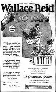 <i>Thirty Days</i> (1922 film) 1922 film by James Cruze