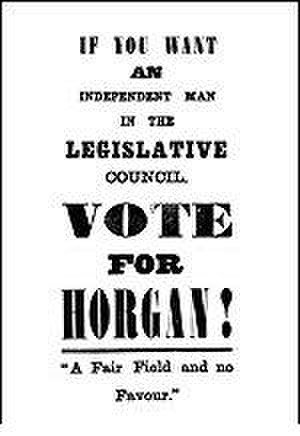 John Horgan (Australian politician) - This political advertisement appeared in the W. A. Bulletin on 19 May 1888.