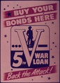 """Buy Your Bonds Here. Back the Attack. 5th War Loan"" - NARA - 515380.tif"