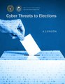 Cyber Threats to Elections Lexicon 2018 CTIIC.pdf