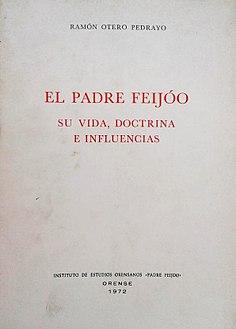 El padre Feijóo, su vida, doctrina e influencias