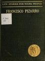 Francisco Pizarro, translated from the German of Joachim Heinrich Campe (IA franciscopizarro00camp).pdf