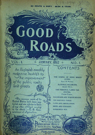 Good Roads Movement - Good Roads magazine was an early advocate for road improvements