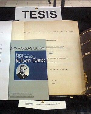 Mario Vargas Llosa - Mario Vargas Llosa's thesis «Bases para una interpretación de Rubén Darío», presented to his alma mater, the National University of San Marcos (Peru), in 1958.
