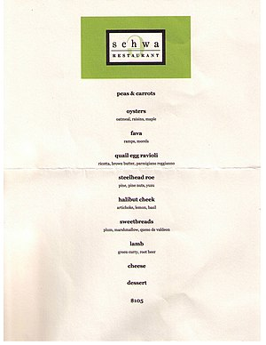 Beneath the Schwa logo the night's courses are printed in a plain font. Courses are: peas & carrots, oysters, fava, quail egg ravioli, steelhead roe, halibut cheek, sweetbreads, lamb, cheese, and dessert. Price: $105.