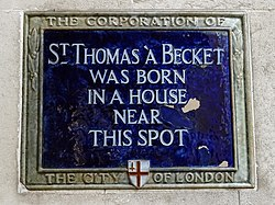 St thomas a becket was born in a house near this spot