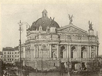 History of Lviv - Lviv Opera house was constructed between 1897 and 1900