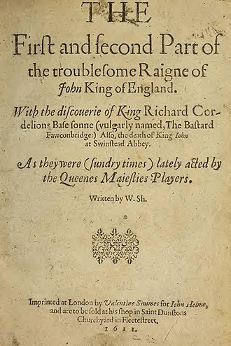 "The Troublesome Reign of King John - 1611 quarto of The Troublesome Reign of King John, falsely attributed to ""W.Sh."""