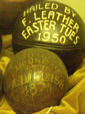 Uppies and Downies - Uppies and Downies balls hailed in 1871 and 1950.