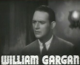 William Gargan - from the trailer for the film Black Fury (1935).