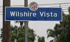 Wilshire Vista Signage located at the intersection of Pico Boulevard and Stanley.