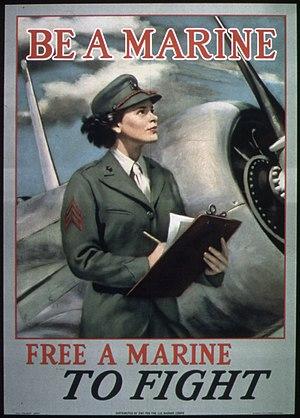 "United States Marine Corps Women's Reserve - Image: ""Be a Marine Free a Marine to Fight"" NARA 513679"