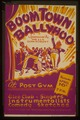 """Boom Town ballyhoo"" - sponsored by the A&R Department - at the Post Gym LCCN98513372.tif"