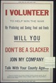 """I Volunteer to Help win the war by producing and saving food and feeds will you. Don't be a slacker. Join my... - NARA - 512679.tif"