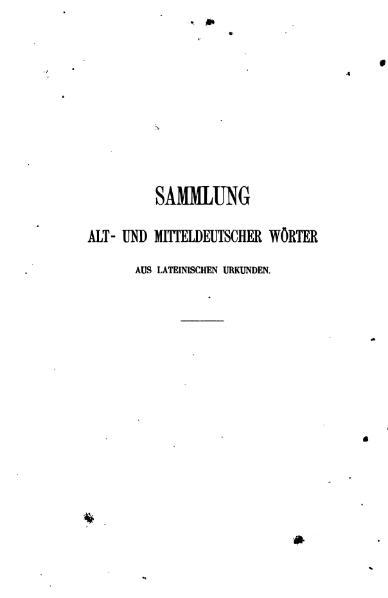 File:1863 Sammlung alt- und mitteldeutscher Wörter aus lateinischen Urkunden.djvu