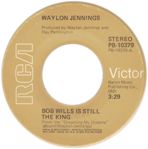 Bob Wills Is Still the King - One of flipside labels of the U.S. vinyl release