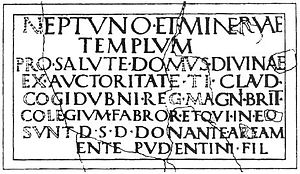 Noviomagus Reginorum - Inscription discovered at Chichester in 1723. From a temple dedicated to Neptune and Minerva, erected on the authority of Tiberius Claudius Cogidubnus.