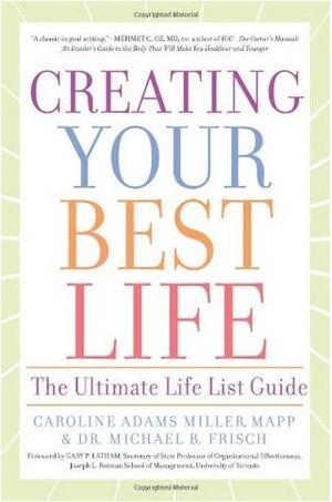 Caroline Adams Miller - Creating Your Best Life