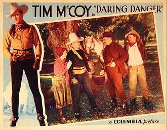 Tim McCoy - Lobby card for Daring Danger (1932)