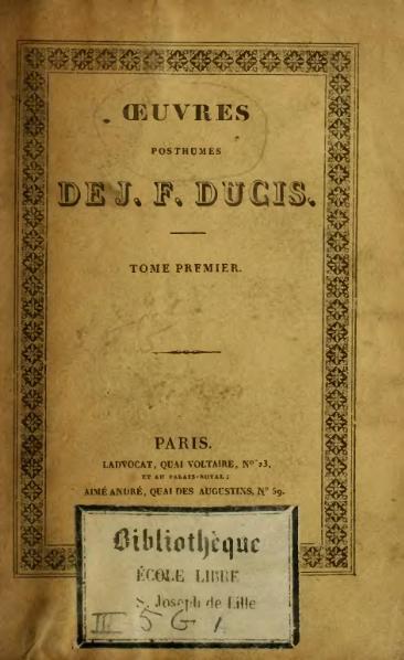 File:Ducis - Œuvres posthumes de Jean-François Ducis, t1, 1827.djvu