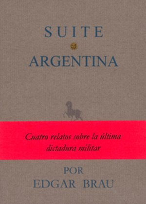 Edgar Brau - Suite argentina first Spanish edition