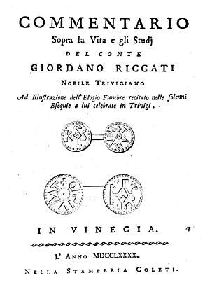 Giordano Riccati - Domenico Maria Federici, Commentario sopra la vita e gli studi del conte Giordano Riccati, 1790