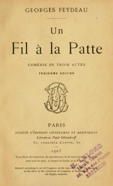 File:Feydeau - Un fil à la patte, 1903.djvu