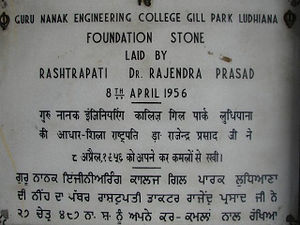 Guru Nanak Dev Engineering College, Ludhiana - The foundation stone of the college building was laid by Hon'ble Dr.Rajendra Prasad, the first President of India