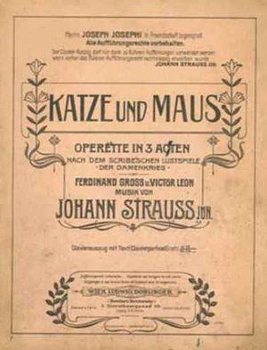 Johann Strauss III - Operetta Katze und Maus.