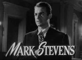 Mark Stevens (actor) American actor, film director and film producer