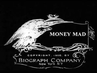 Fișier:Money Mad (1908).webm