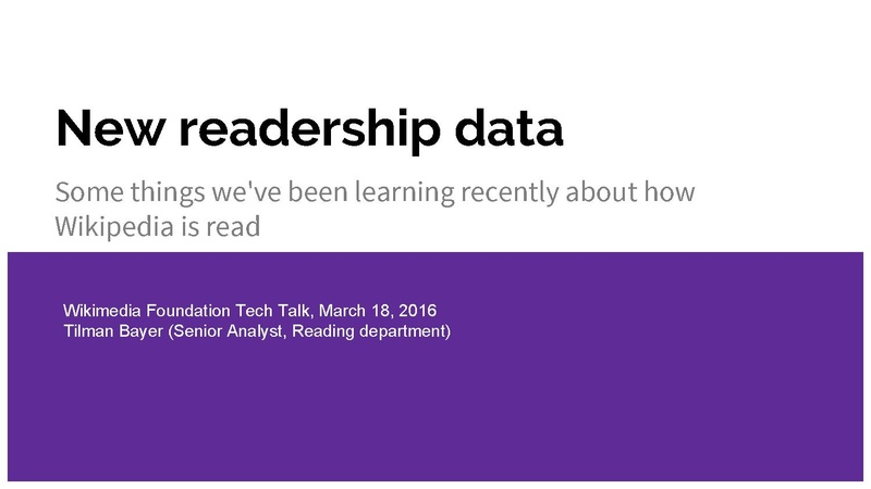 File:New readership data (Wikimedia Foundation Tech Talk).pdf