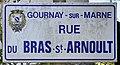 Plaque Rue Bras Saint Arnoult - Gournay-sur-Marne (FR93) - 2021-04-24 - 1.jpg